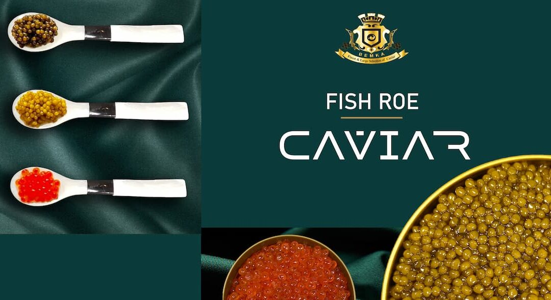 What is Fish roe and what is the difference with Caviar?